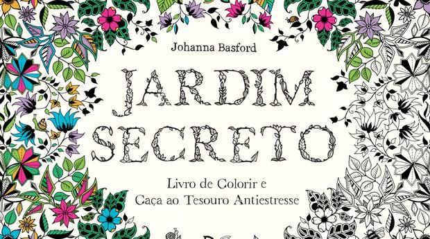 O livro Jardim Secreto é um dos maiores sucessos de venda no segmento (Foto: Divulgação)