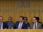 Conselho da OAB discute possível pedido de impeachment