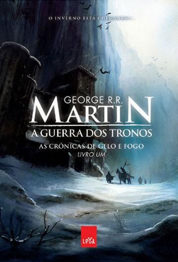 'Guerra dos Tronos', de George R. R. Martin. (Foto: Divulgação/Leya)