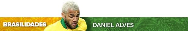 header_DANIALVES (Foto: Infoesporte)