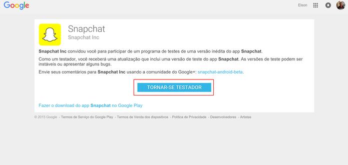 Snapchat Beta precisa da confirmação do interesse do usuário em testar app (Foto: Reprodução/Elson de Souza)