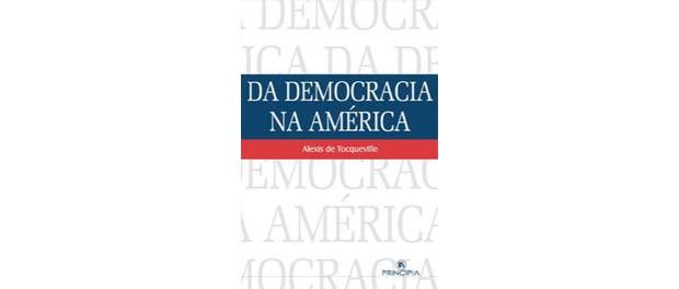 Da democracia na América (Foto: Divulgação)
