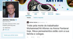 Jéromê Valcke lamenta morte de operário da Arena Pantanal (Foto: Reprodução/Twitter)