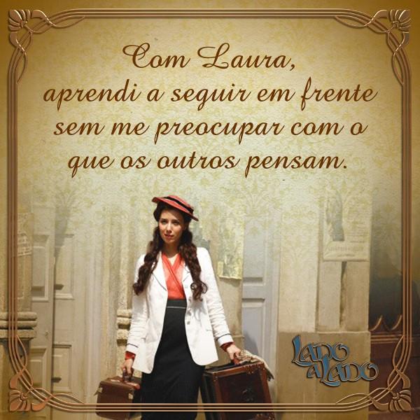 Card Laura (Foto: Lado a Lado/TV Globo)
