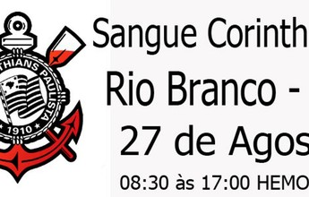 Sangue corintiano: campanha para doação é realizada na capital do Acre