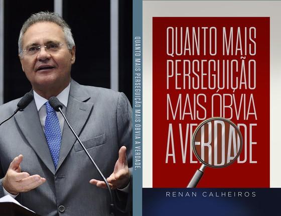 O novo livro do senador Renan Calheiros (Foto: Reprodução)