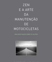 """Livro """"Zen e A Arte da Manutenção de Motocicletas"""" (Foto: Martins Fontes)"""