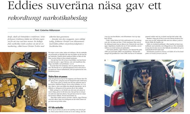 Policiais publicaram fotos de façanhas heroicas de Addie (Foto: Polisen Stockholm - hundenheten/Facebook)