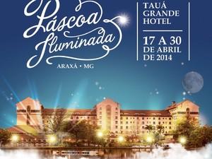Páscoa Iluminada Araxá (Foto: Tauá Grande Hotel/Divulgação)
