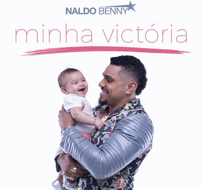 Capa do single 'Minha Victória' traz Naldo Benny com a filha de seis meses (Foto: Divulgação)