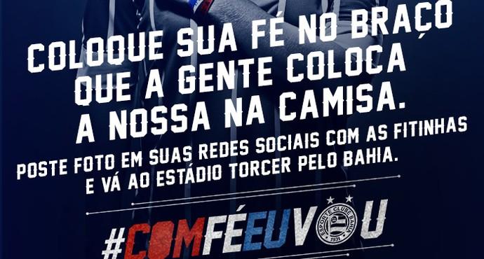bahia campanha fé (Foto: Divulgação/EC Bahia)