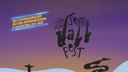 Rio Santos Jazz Fest promete agitar a cidade entre os dias 28 e 30 de abril