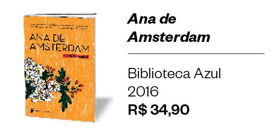 Ana de Amsterdam (Foto: ÉPOCA)
