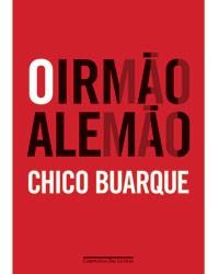 """""""O Irmão Alemão"""" (Foto: Divulgação)"""