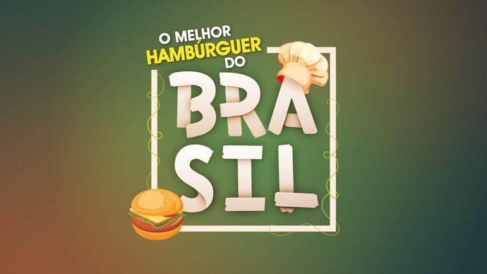 O Melhor Hambúrguer do Brasil (Foto: TV Globo)