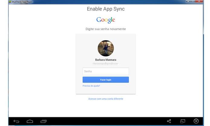 Baixe o BlueStacks e adicione a conta Google (Foto: Reprodução/Barbara Mannara)