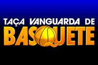 Taça Vanguarda de Basquete (Foto: Taça Vanguarda de Basquete)