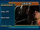 Rock da banda 'Os Raimundos' é uma das atrações deste fim de semana