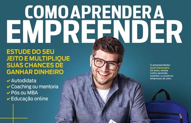Capa de fevereiro: é possível aprender a empreender (Foto: Divulgação)
