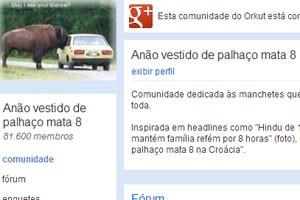 """Comunidade do Orkut """"Anão vestido de palhaço mata 8"""". (Foto: Reprodução/Orkut.com)"""