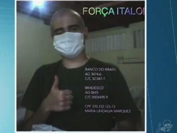 Ítalo Marques descobriu câncer há cinco meses e está internado há 14 dias (Foto: TV Verdes Mares/Reprodução)