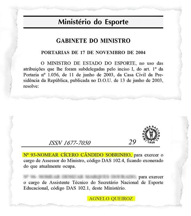 Na condição de ministro do Esporte em 2004, Agnelo Queiroz nomeia Cícero Cândido Sobrinho para ser seu assessor direto (Foto: Reprodução)