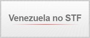 Selo Venezuela STF agenda (Foto: Editoria de Arte/G1)