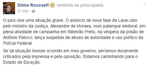 A ex-presidente Dilma Rousseff utilizou redes sociais para comentar prisão do ex-ministro Antônio Palocci (Foto: Reprodução/Facebook)