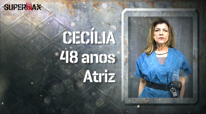 Supermax: perfil da participante Cecília (Foto: Gshow)
