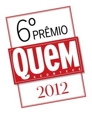 6º Prêmio QUEM 2012 (Foto: Revista QUEM)