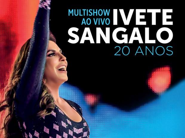 ivete sangalo dvd 20 anos (Foto: Divulgao)