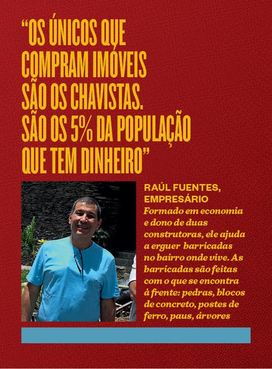 """""""Os únicos que compram imóveis são os chavistas. São os 5% da população que têm dinheiro""""  (Foto: Época)"""