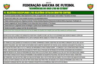Árbitro relata em súmula ameaça de dirigente no Gauchão: 'Vou dar tiro' (Foto: Reprodução)