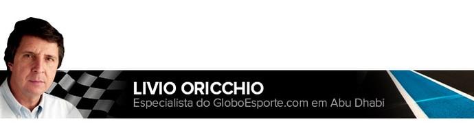Header LIVIO ORICCHIO F1 (Foto: Infoesporte)