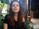 Paloma Bernardi fala sobre Maria: 'Para mim não é só uma personagem'