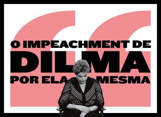 Frases Dilma impeachment (Foto: Editoria de Arte)