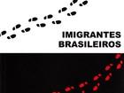 Professora lança livro sobre imigrantes brasileiros em Portugal