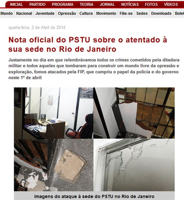 Página de PSTU mostra imagens da depredação (Foto: Reprodução / PSTU.org.br)