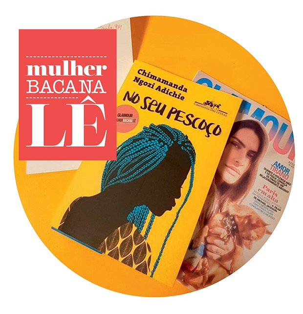Até a atriz Taís Araújo participou da #mulherbacanalê, compartilhando sua próxima leitura (Foto: .)
