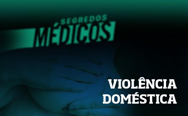 Violncia domstica (Foto: Divulgao)