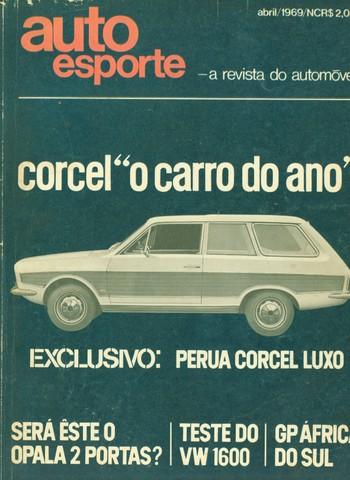 Corcel: o Carro do Ano em 1969 (Foto: Autoesporte)