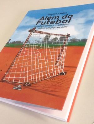 livro, phelipe caldas, além do futebol