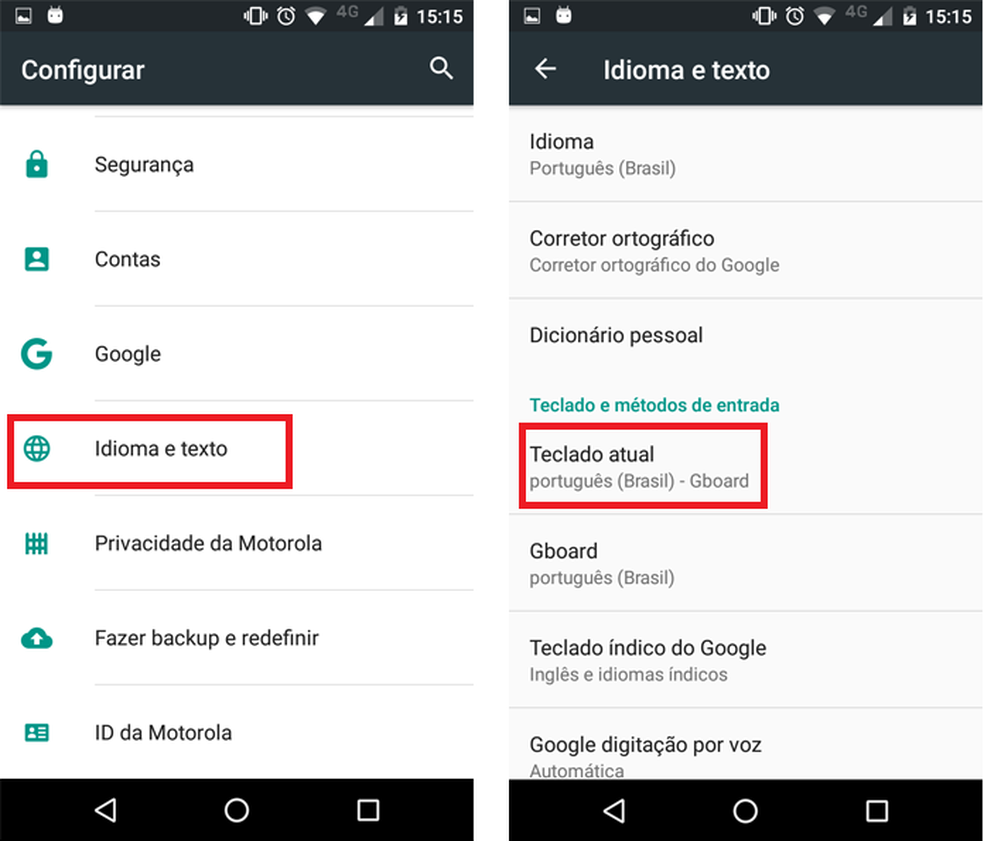 Acesse as configurações do Android e procure pela seção de
