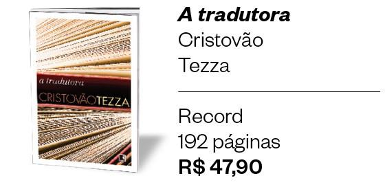 A tradutora (Foto: ÉPOCA)