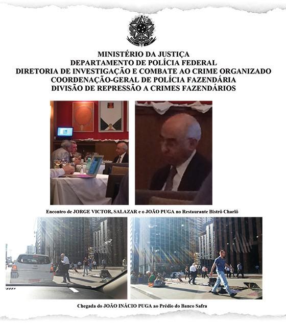 Relatório da PF mostra encontro de João Puga,do banco Safra, com Jorge Victor Rodrigues, do Carf (Foto: Reprodução)