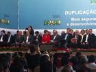Dilma rebate críticas sobre atraso nas obras para duplicação da BR-381