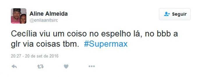 twit supermax (Foto: reprodução internet)