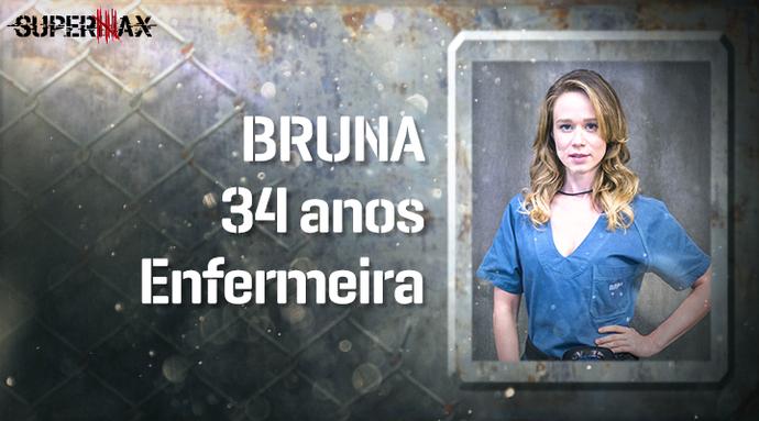 Supermax: perfil da participante Bruna (Foto: Gshow)