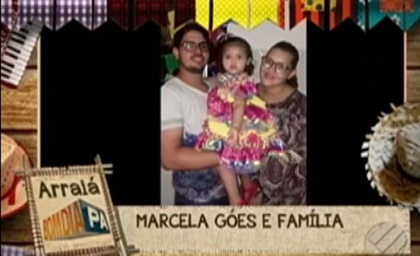 Marcela Góes e família no Arraiá do BDP (Foto: Reprodução / TV Liberal)
