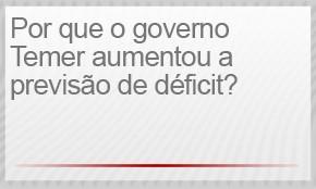 selo - por que o governo temer aumentou a previsão de déficit (Foto: G1)
